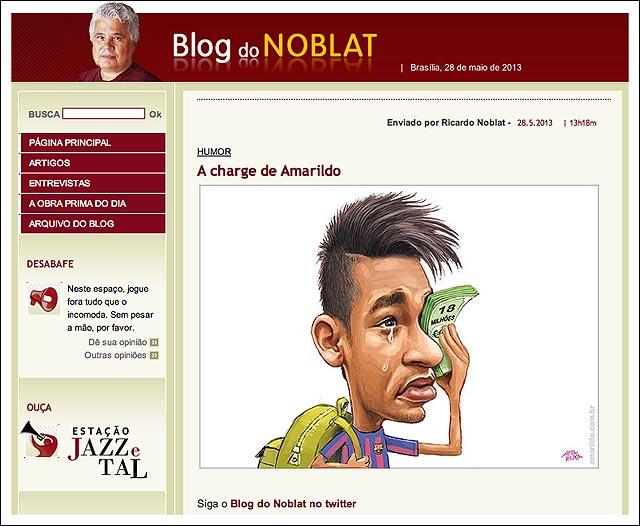 blog NOBLAT NEYMAR CHORA dinheiro