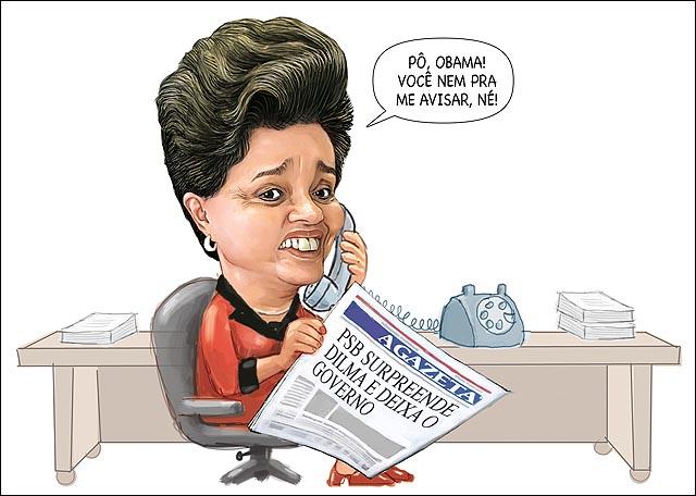 Dilma telefone jornal Psb abandona governo obama nao avisou