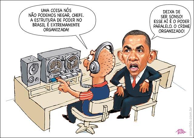 Obama escuta espionagem brasil Crime Organizado poder Paralelo PCC