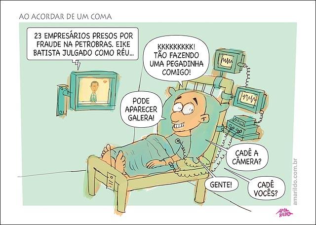 Petrobras corrupcao prisoes 23 eike julgado acordando de um coma hospital pegadinha camera