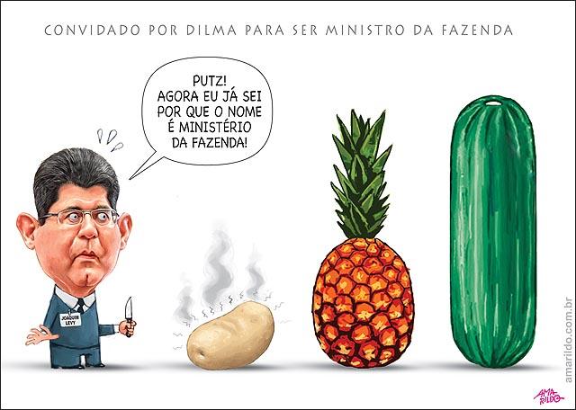 Joaquim Levy Ministro Fazenda Abacaxi Pepino Batata quente faca descascar