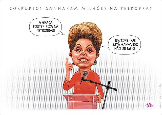 Dilma mantes graca foster na petrobras corruptos ganharam milhoes em time que esta ganhando nao se mexe