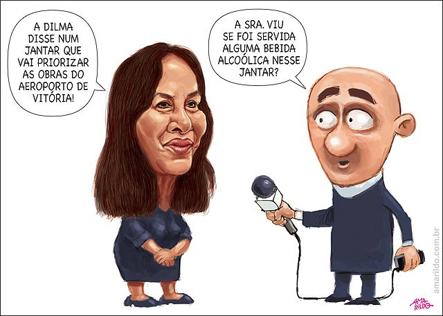 Rose de Freitas Dilma promete Prioridade Aeroporto de Vitoria serviram bebida