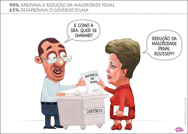 Dilma x Reducao da maioridade penal dima muda nome no cartorio