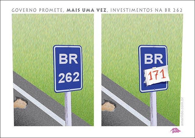 Governo anuncia investimento BR 262 placa BR 171 asfalto transito