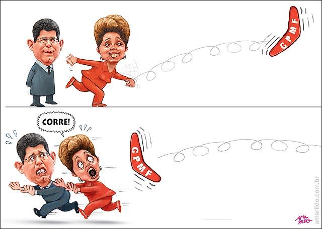 Dilma Levy Correndo CPMF Boomerangue Ajuste fiscal