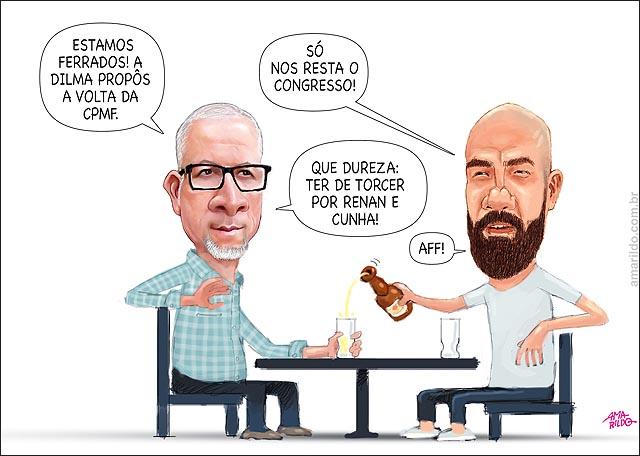 Volta da CPMF Amarilo Arabson mesa bar torcer pelo congresso Renan e Cunha Dilma 2
