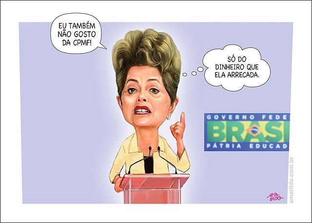 Dilma Discurso pulpito microfone nao gosta da CPMF so do dinheiro que ela arrecada