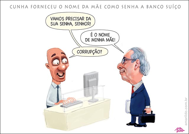 Cunha usa o nome da mae como senha corrupcao Banco suica