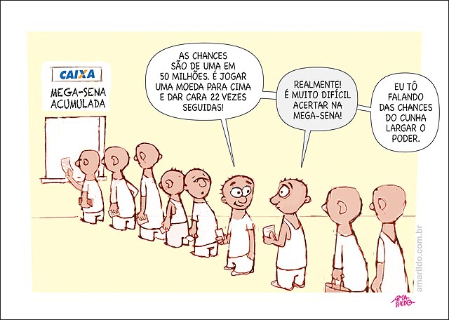 Mega sena acumulada probabilidades dificil impossivel Cunha deixar o poder