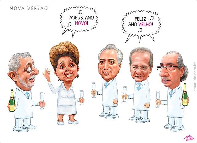 Adeus Ano Novo Feliz ano velho Dilma Lula Cunha Renan Temer Aecio Cantando reveillon Ano Novo