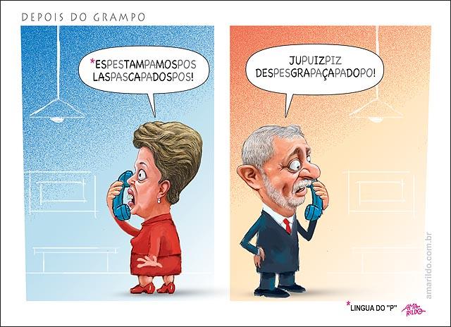 Dilma Lula Grampos Moro PF Posse Lula Casa Civil Ministro ligua do P