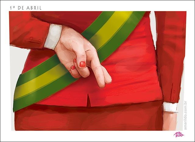 Dilma dia da mentira dedo cruzado atras faixa presidente primeiro de abril