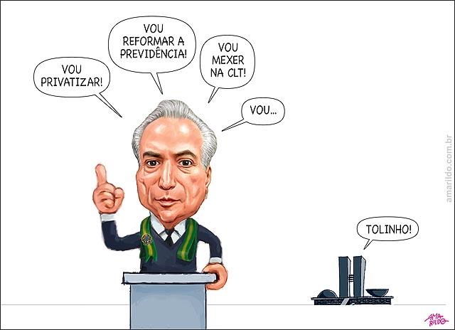 Temer discurso PrIvatizar reforma previdencia Mexer na CLT Congresso Tolinho