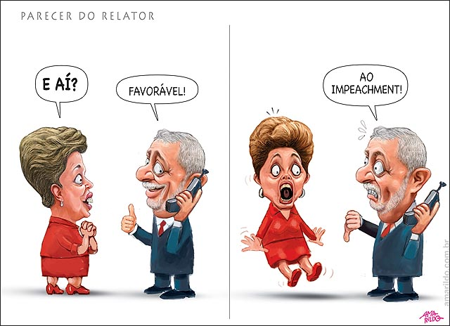 DILMA LULA susto tinindo negativo Parecer favoravel impeachment relator